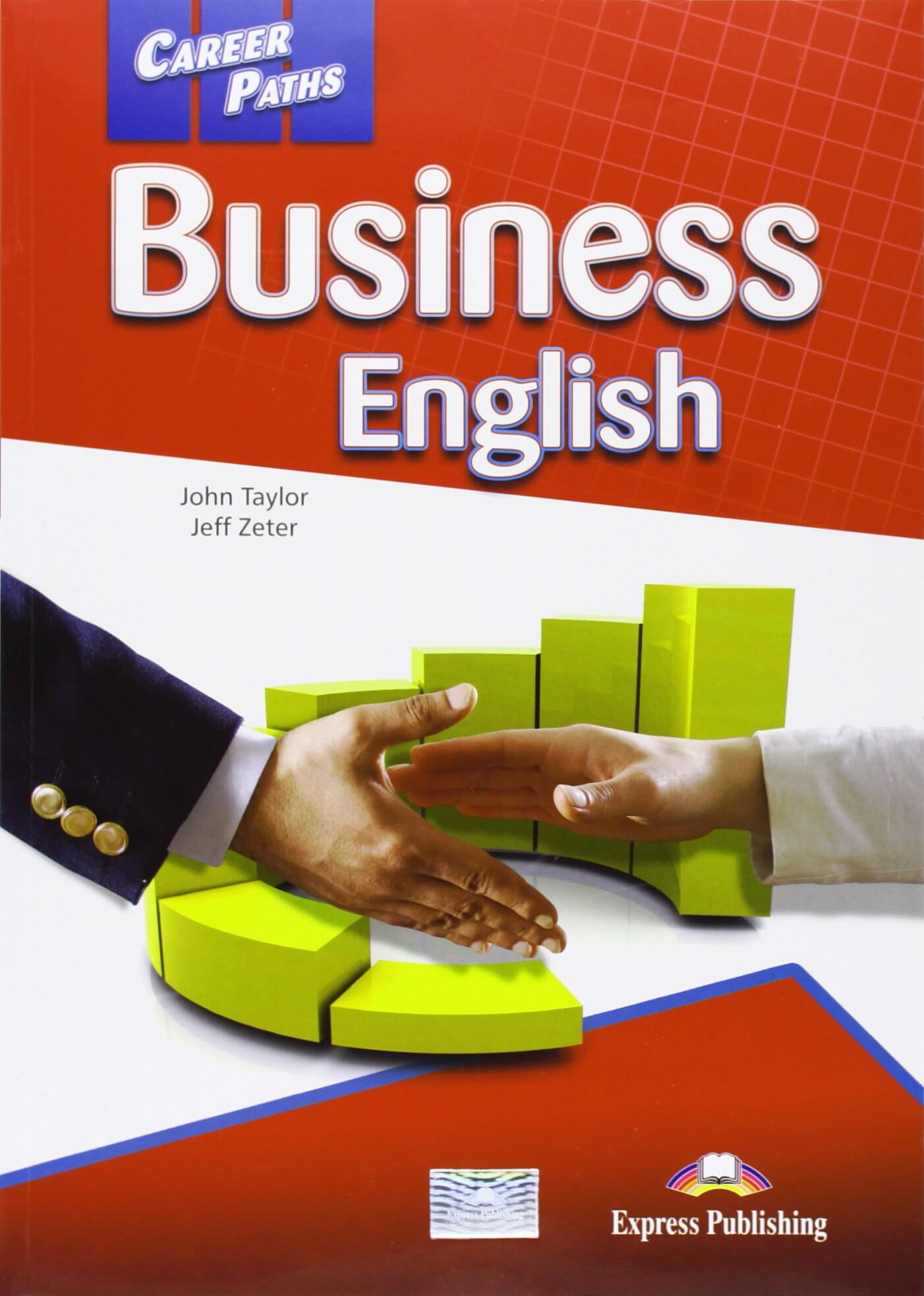 Business English: Student's Book (Career Paths)