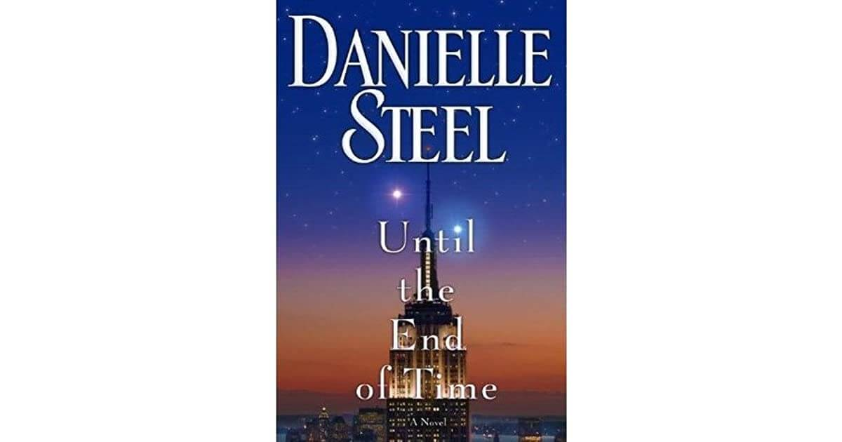 Until the End of Time – Danielle Steel